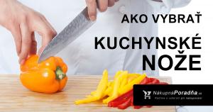 Ako vybrať kuchynské nože