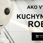 Ako vybrať kuchynský robot? Radíme + najlepšie kuchynské roboty 2019