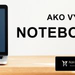 Ako vybrať notebook? → 27x AKO ✔️ +TOP 2021 notebooky