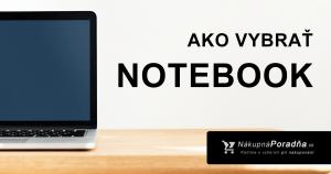 Ako vybrať notebook