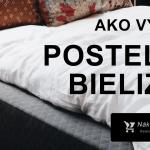 Ako vybrať posteľnú bielizeň? → 17x AKO ✔️ +TOP 2020 ❤️ ..Kde kúpiť?