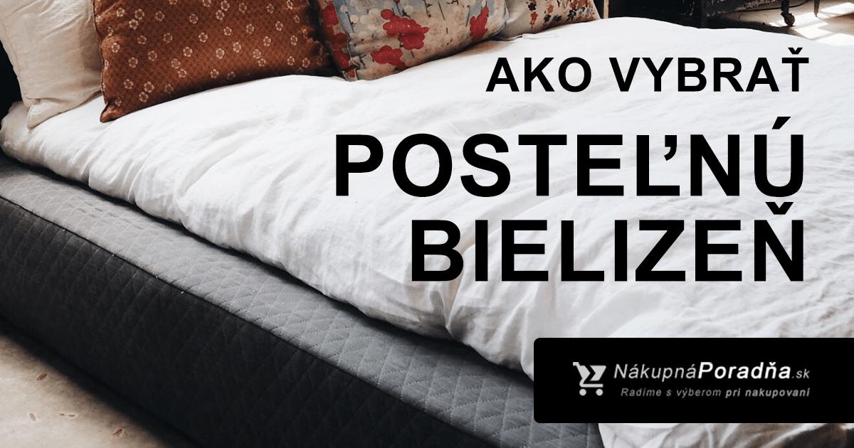 Ako vybrať posteľnú bielizeň