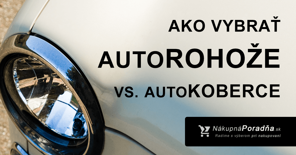 Autorohože vs. autokoberce