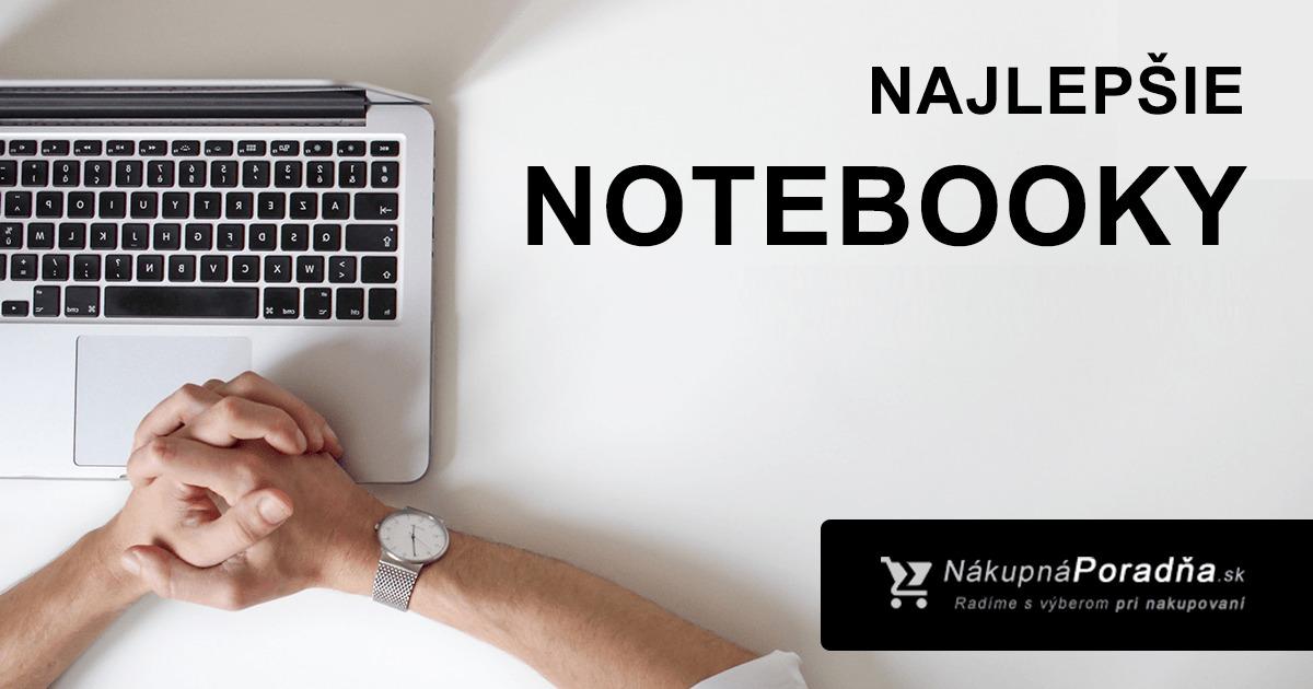 Najlepsie notebooky