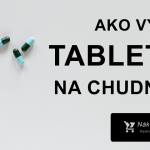 Tabletky na chudnutie → Test 2020, Skúsenosti + Najlepšie prípravky
